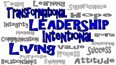 Transformational Leadership Starts With Intentional Living