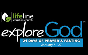 Explore God - 21 Days of Prayer & Fasting